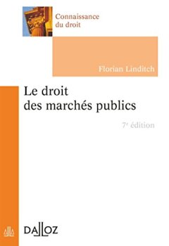 Livres Couvertures de Le droit des marchés publics - 7e éd.