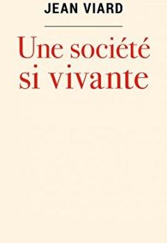 Livres Couvertures de Une société si vivante