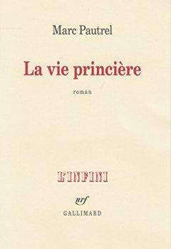 Livres Couvertures de La vie princière