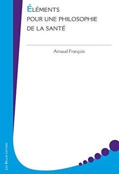 Éléments pour une philosophie de la pensée (Médecine & sciences humaines t. 30) de Indie Author