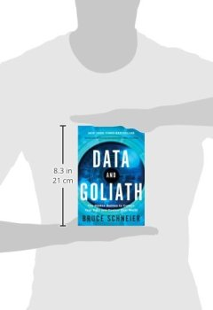 Livres Couvertures de Data and Goliath: The Hidden Battles to Collect Your Data and Control Your World