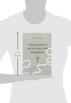 Buchdeckel von 7: The Journals of the Lewis & Clark Expedition: March 23-June 9, 1806 (JOURNALS OF THE LEWIS AND CLARK EXPEDITION)