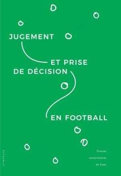 Livres Couvertures de Jugement et prise de décision en football