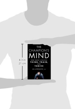 Livres Couvertures de The Champion's Mind: How Great Athletes Think, Train, and Thrive