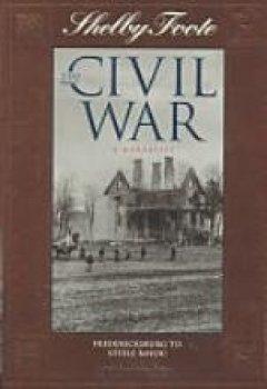 Buchdeckel von 5: The Civil War: A Narrative : Fredericksburg to Stelle Bayou (SHELBY FOOTE, THE CIVIL WAR, A NARRATIVE)