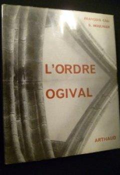Livres Couvertures de L'ordre ogival. essai sur l'architecture gothique.
