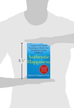 Livres Couvertures de Authentic Happiness: Using the New Positive Psychology to Realize Your Potential for Lasting Fulfillment