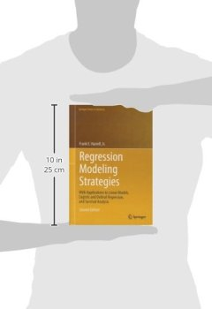 Livres Couvertures de Regression Modeling Strategies : With Applications to Linear Models, Logistic and Ordinal Regression, and Survival Analysis