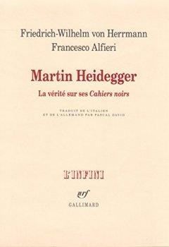 Livres Couvertures de Martin Heidegger. La vérité sur ses