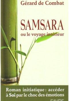 Livres Couvertures de Samsara : Ou le voyage intérieur
