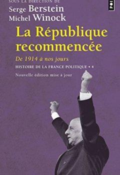 Livres Couvertures de La République recommencée - De 1914 à nos jours