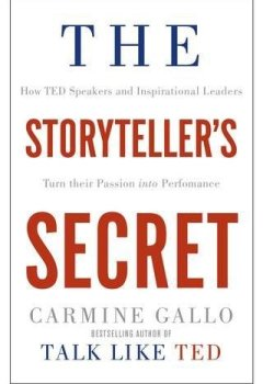 Livres Couvertures de The Storyteller's Secret: From Ted Speakers to Business Legends, Why Some Ideas Catch on and Others Don't