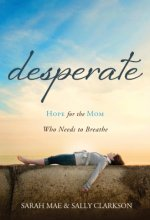 41%2BUKqk52hL Desperate by Sarah Mae $2.99