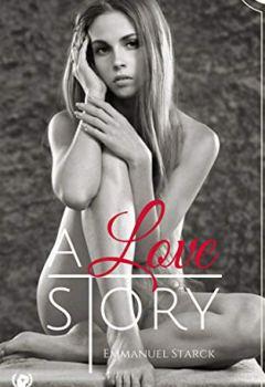 Livres Couvertures de A love story: Une histoire d'amour violente