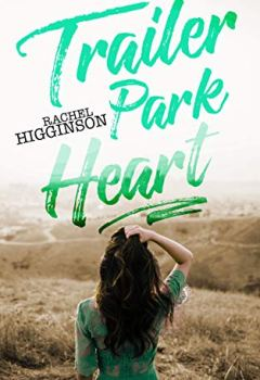 Livres Couvertures de Trailer Park Heart (English Edition)
