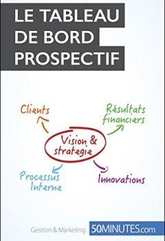 Livres Couvertures de Le tableau de bord prospectif (Gestion & Marketing ( nouvelle édition ) t. 20)