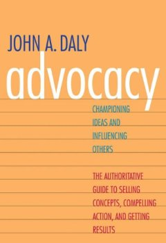 Livres Couvertures de Advocacy: Championing Ideas and Influencing Others