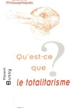 Livres Couvertures de Qu'est-ce que le totalitarisme?