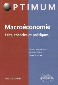 Livres Couvertures de Macroéconomie Faits Théories et Politiques