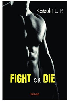 Livres Couvertures de Fight or die