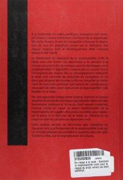 Livres Couvertures de Du risque à la faute : Evolution de la responsabilité civile pour le risque du droit romain au droit commun