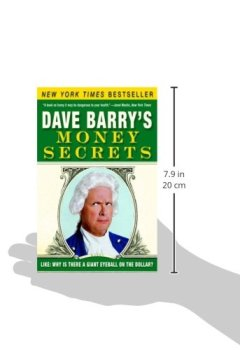 Buchdeckel von Dave Barry's Money Secrets: Like: Why Is There a Giant Eyeball on the Dollar?