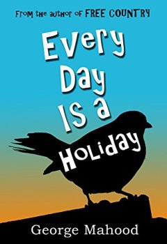 Livres Couvertures de Every Day Is a Holiday (English Edition)