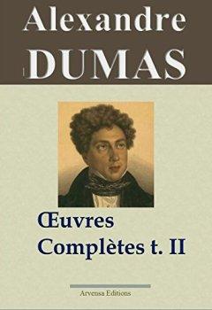 Livres Couvertures de Alexandre Dumas : Oeuvres complètes - Tome 2 (Histoire, voyages et théâtre)