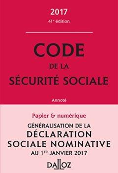 Livres Couvertures de Code de la sécurité sociale 2017, annoté - 41e éd.