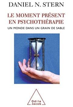 Livres Couvertures de Le Moment présent en psychothérapie: Un monde dans un grain de sable