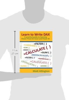 Livres Couvertures de Learn to Write DAX: A Practical Guide to Learning Power Pivot for Excel and Power BI