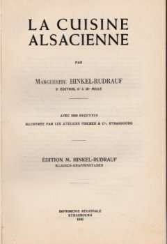 Livres Couvertures de La Cuisine alsacienne : Par Marguerite Hinkel-Rudrauf. 2e édition