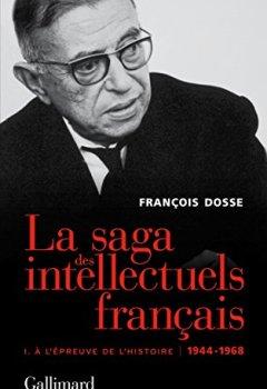 Livres Couvertures de La saga des intellectuels français, I: À l'épreuve de l'histoire (1944-1968)