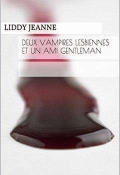 Livres Couvertures de Deux Vampires Lesbiennes Et Un Ami Gentleman