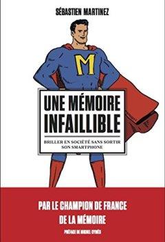 Livres Couvertures de Une mémoire infaillible. Briller en société sans sortir son smartphone