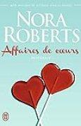 Affaires de cœurs (Nora Roberts)
