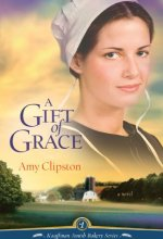 41 vFPXYuCL A Gift of Grace by Amy Clipston $1.99