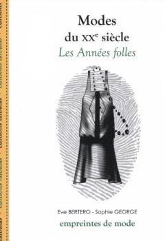 Livres Couvertures de Modes du XXe siècle : Les Années folles