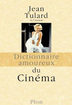 Livres Couvertures de Dictionnaire amoureux du Cinéma