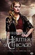Les Héritiers de Chicago, T1 : La morsure dans la peau