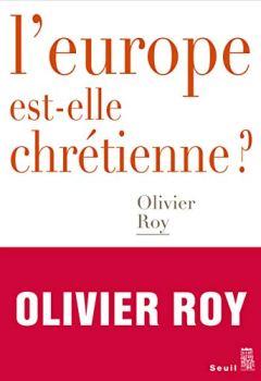 Livres Couvertures de L'Europe est-elle chrétienne ?