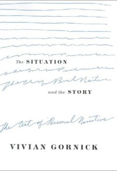 Livres Couvertures de The Situation and the Story: The Art of Personal Narrative