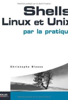 Livres Couvertures de Shells Linux et Unix par la pratique