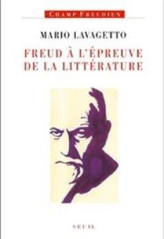 Livres Couvertures de Freud à l'épreuve de la littérature