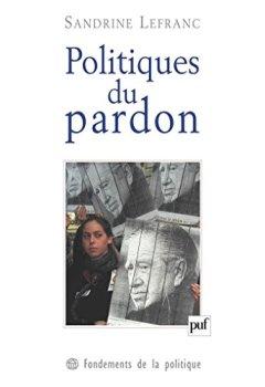 Politiques du pardon de Indie Author