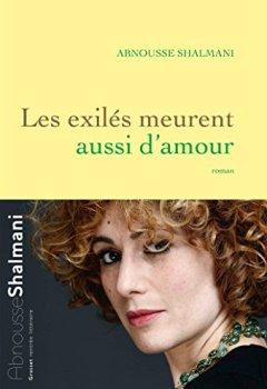 Livres Couvertures de Les exilés meurent aussi d'amour: roman