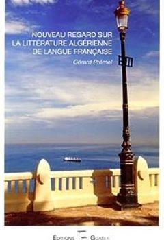 Livres Couvertures de Nouveau regard sur la littérature algérienne de langue française