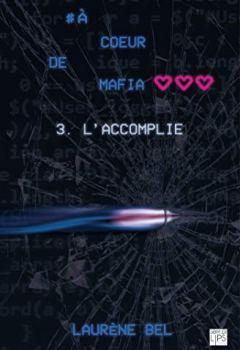 Livres Couvertures de à coeur de mafia - Tome 3 - L'accomplie