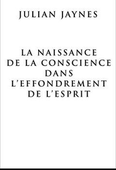 Livres Couvertures de La Naissance de la Conscience dans L'Effondrement de L'Esprit