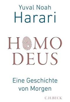 Buchdeckel von Homo Deus: Eine Geschichte von Morgen
